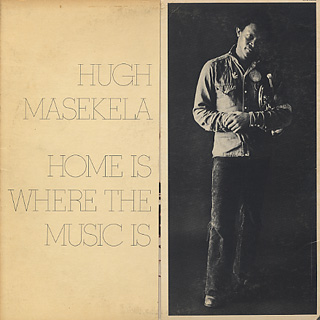 Hugh Masekela / Home Is Where The Music Is