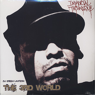 Immortal Technique & DJ Green Lantern / The 3rd World