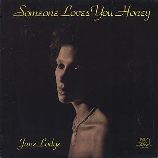 June Lodge / Someone Loves You Honey