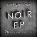 Kiano Jones / Noir EP