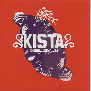 Kista / Talk With God front