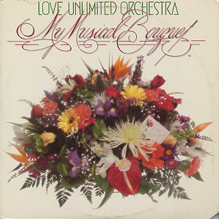 Love Unlimited Orchestra / My Musical Bouquet