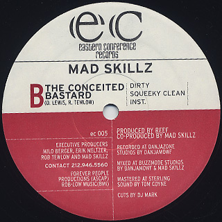 Mad Skillz / Lick The Balls c/w The Conceited Bastard back