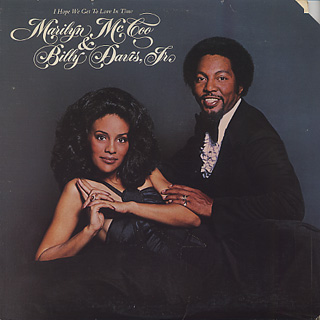 Marilyn McCoo & Billy Davis, Jr. / I Hope We Get To Love In Time