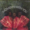 Moments / Moments With You