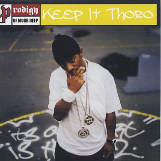 Prodigy / Keep It Thoro (7