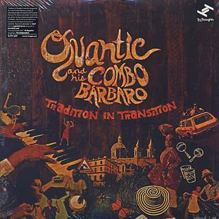 Quantic And His Combo Barbaro / Trandition In Transition