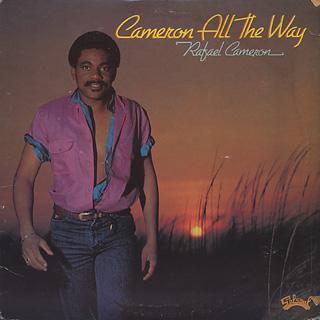 Rafael Cameron / Cameron All The Way