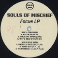 Souls Of Mischief / Focus LP