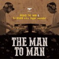 Ryuhei The Man & DJ Hisaya a.k.a. Diggin'Journalist / The Man To Man
