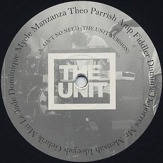 Unit / Ain't No Need label