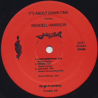 Wendell Harrison / It's About Damn Time (LP+CD) label