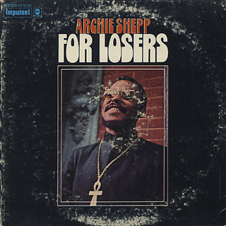 Archie Shepp / For Losers