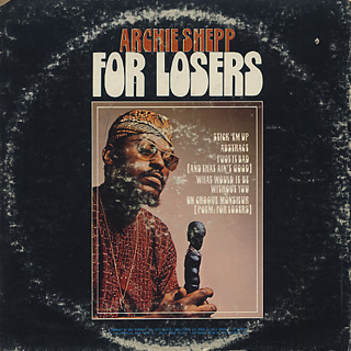 Archie Shepp / For Losers back