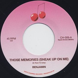 Benjamin / Those Memories (Sneak Up On Me)