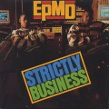 EPMD / Strictly Business