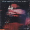 Eddie Harris / Sounds Incredible