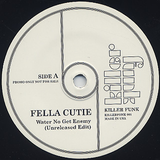 Fella Cutie / Water No Get Enemy c/w Mr. Brown / There Was A Time
