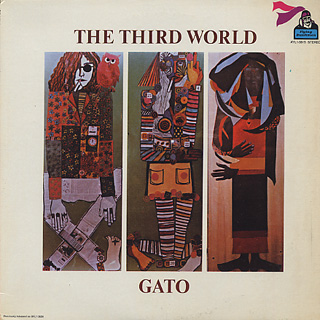 Gato Barbieri / The Third World