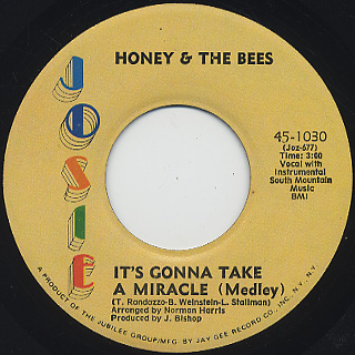 Honey & The Bees / It's Gonna Take A Miracle c/w What About Me