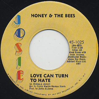 Honey & The Bees / Love Can Turn To Hate