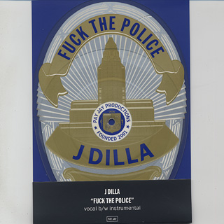 J Dilla / Fuck The Police (Picture Disc)