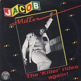 Jacob Miller / The Killer Rides