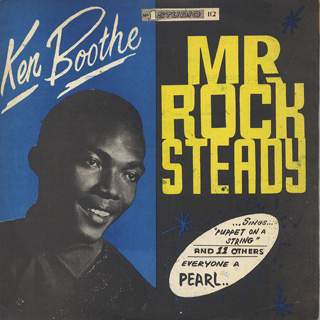 Ken Boothe / Mr. Rock Steady