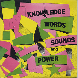 Knowledge / Words Sounds & Power