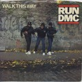 Run D.M.C. / Walk This Way