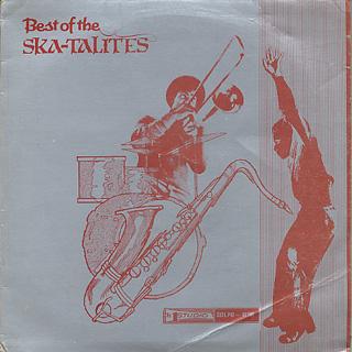 Skatalites / Best Of The Ska-Talites