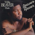 Willie Beaver Hale / Beaver Fever