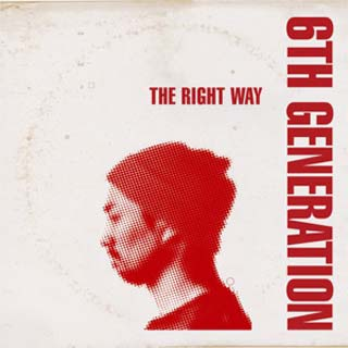 6th Generation / The Right Way
