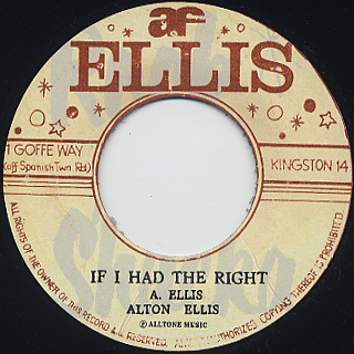 Alton Ellis / My Time Is The Right Time c/w If I Had The Right back
