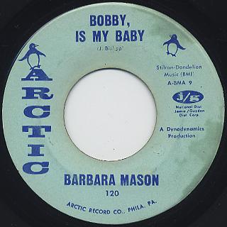 Barbara Mason / I Need Love c/w Bobby, Is My Baby back