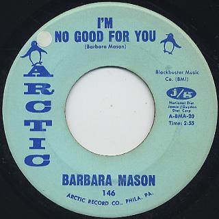 Barbara Mason / I'm No Good For You c/w Don't Ever Go Away