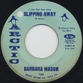 Barbara Mason / Slipping Away (7