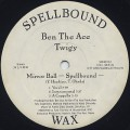 Ben The Ace, Twigy / Mirror Ball -Spellbound-
