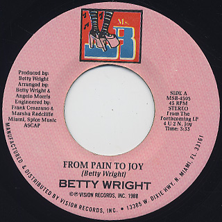 Betty Wright / From Pain To Joy