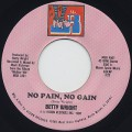 Betty Wright / No Pain, No Gain