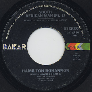 Bohannon / South African Man (Pt.1) c/w Have A Good Day