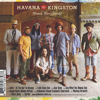 Brown Rice Family / Havana To Kingston back