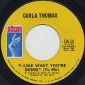 Carla Thomas / I Like What You're Doing (To Me) c/w Strung Out