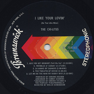 Chi-Lites / I Like Your Lovin' (Do You Like Mine) label