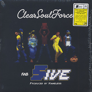 Clear Soul Forces / Fab Five