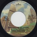 Coke Escovedo / Why Can't We Be Lovers