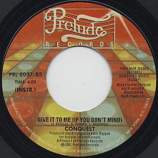 Conquest / Give It To Me(If You Don't Mind) (7