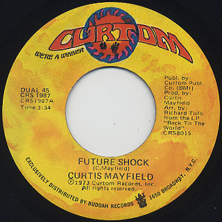 Curtis Mayfield / Future Shock c/w The Other Side Of Town