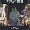 DJ Koss, El Da Sensei / We Want More