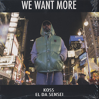 DJ Koss, El Da Sensei / We Want More front